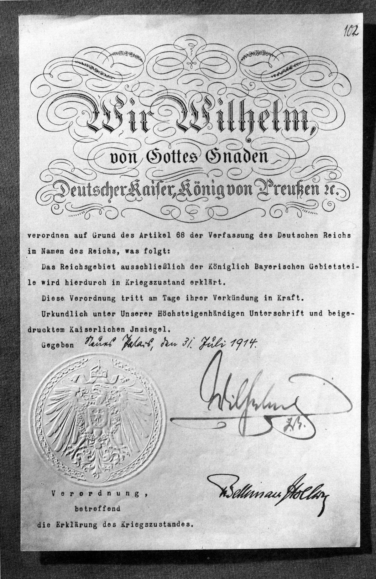 Der Kaiser erklärte 1914 den Kriegszustand für das gesamte Deutsche Reich, ausgenommen Bayern.